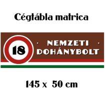 Nemzeti Dohánybolt felirat matrica 500x1450mm