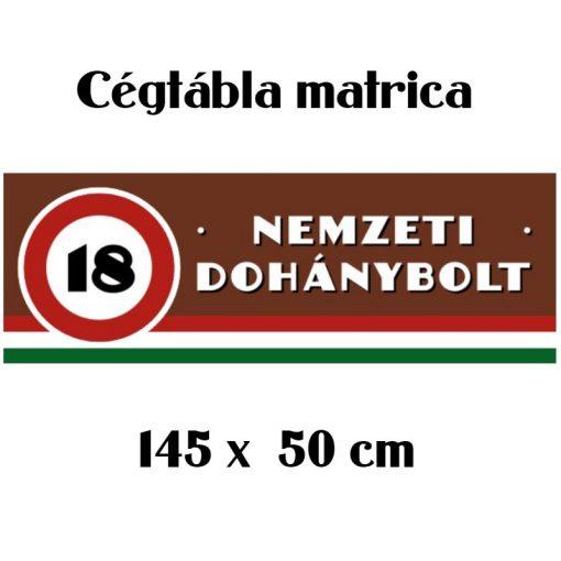 Nemzeti Dohánybolt felirat cégtábla matrica 500x1450mm
