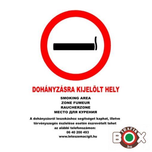 Dohányzásra kijelölt hely tábla