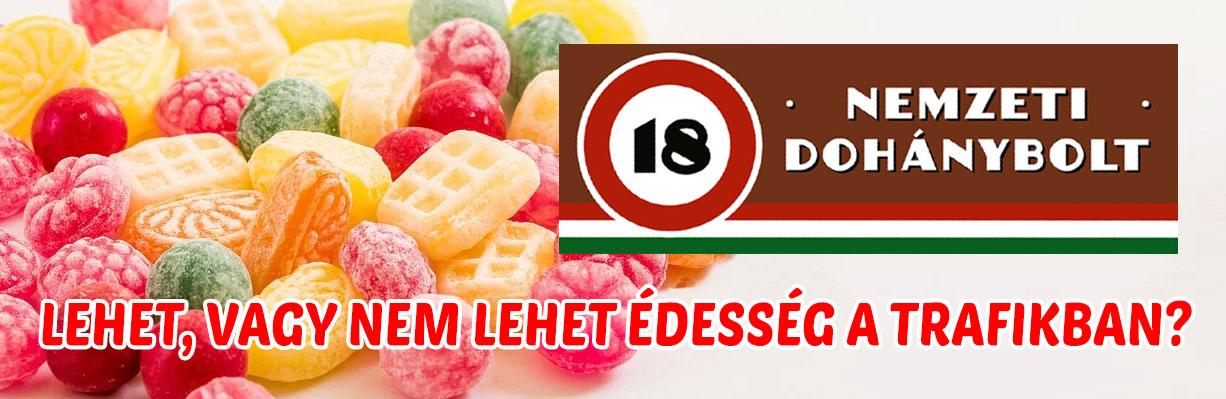 édességek a trafikokban - lehet vagy nem lehet?